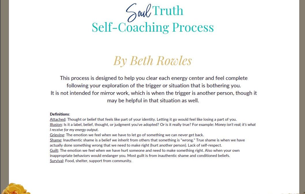 The Soul Truth Self-Coaching Process by Beth Rowles