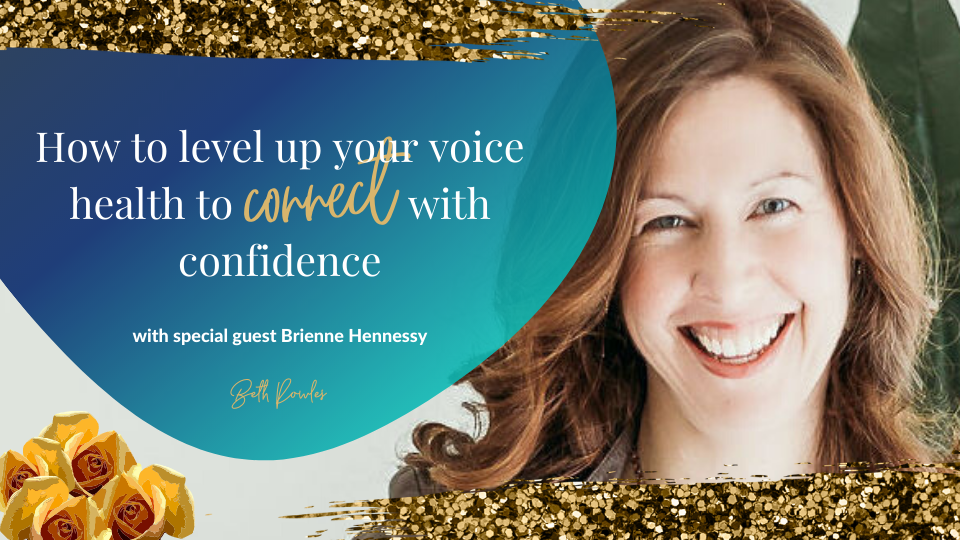 How to Level Up Your Voice Health to Connect With Confidence